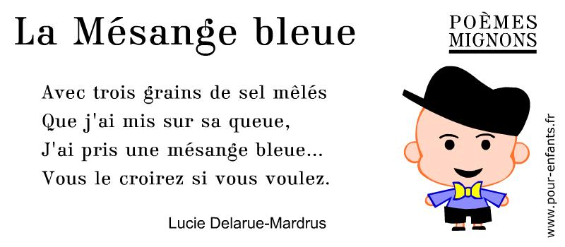 Poésie pour enfants. Un poème de Lucie Delarue-Mardus. La Mésange bleue. Poèmes mignons.