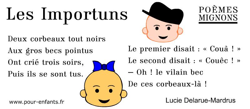 Poèmes mignons pour les enfants. Une poésie de Lucie Delarue-Mardus. Les Importuns. Maternelle cp ce1 ce2 cm1 cm2.