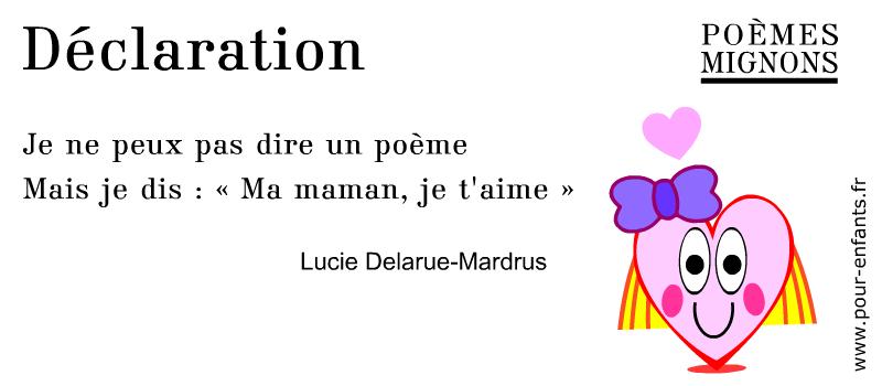 Poème pour enfants. Lucie Delarue-Mardus. Déclaration. Poèmes mignons. Avec dessin de coeur d'amour.