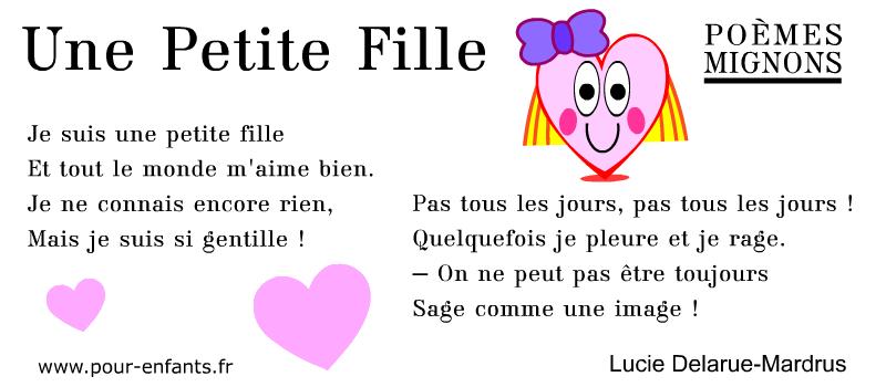 Poèmes mignons pour les enfants. Une poésie de Lucie Delarue-Mardus. Une petite fille. Maternelle cp ce1 ce2 cm1 cm2.
