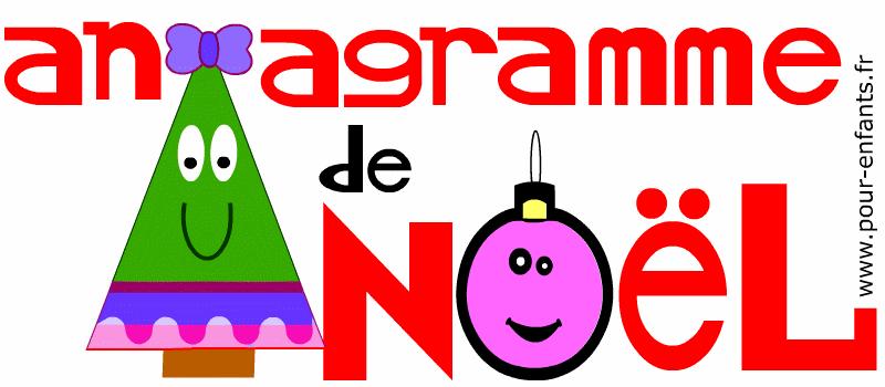 Anagramme facile pour enfants.Noël. Jeux de mots et lettres à imprimer avec solution ou réponse. Gratuit.