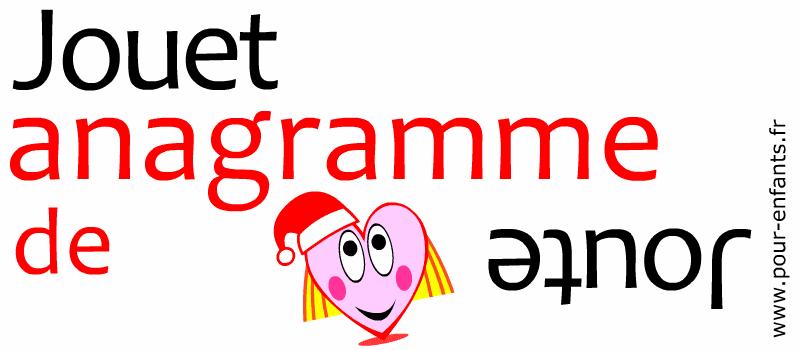 Anagrammes de noel gratuit à imprimer. Jeu de mots enfants. Découvrir le nom jouet et la solution joute.