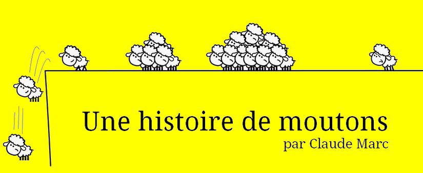 Une histoire de moutons. Textes et dessins de Claude Marc.